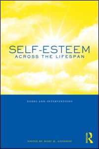 Selfesteem across the lifespan issues and interventions