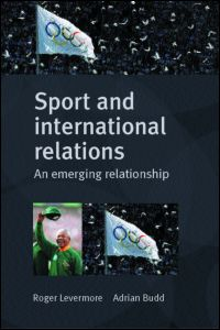 sport and international relations an emerging relationship