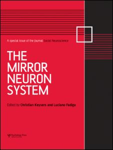 Name the mirror neuron system a special issue of social for Mirror neurons psychology definition