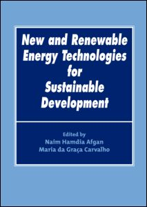 New and Renewable Energy Technologies for Sustainable Development Naim Afgan