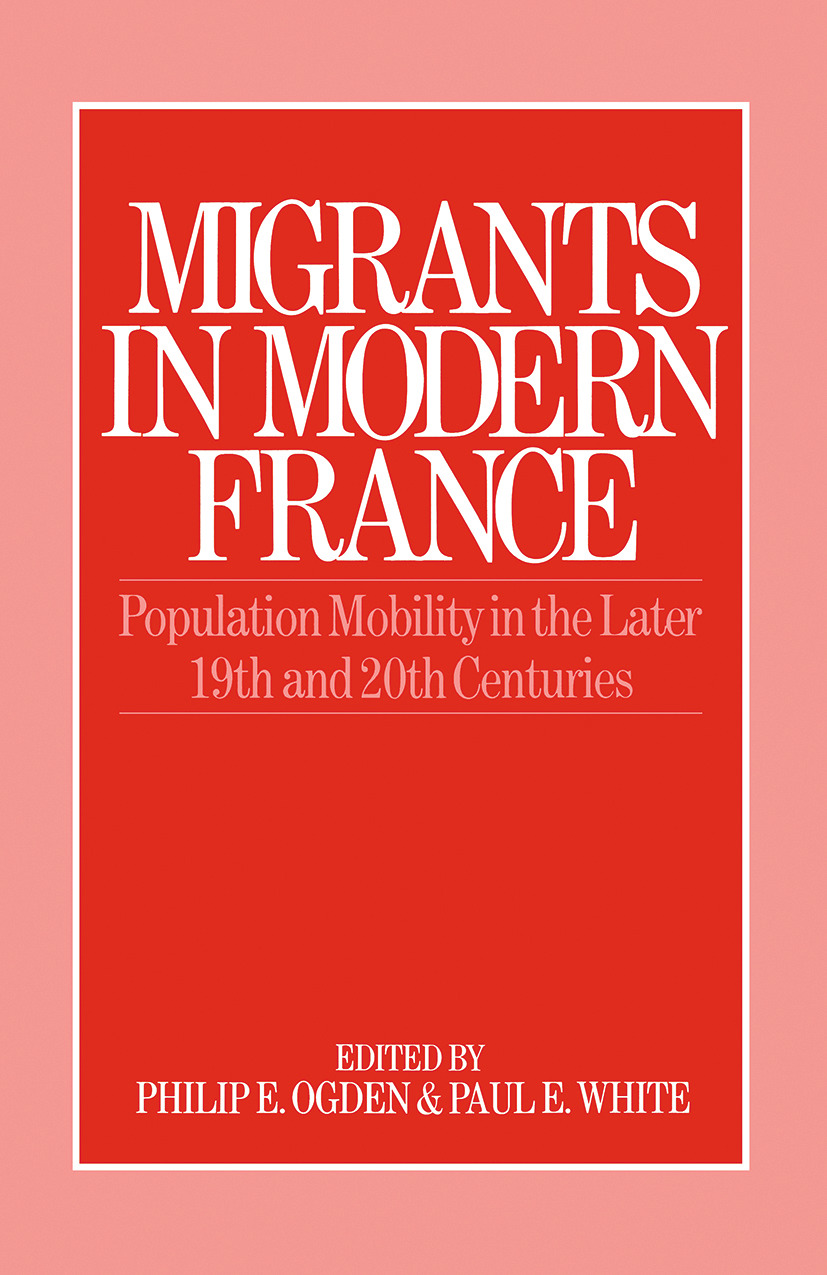 Migrants in Modern France: 1st Edition (Hardback) book cover
