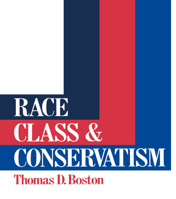 Race, Class and Conservatism: 1st Edition (Paperback) book cover