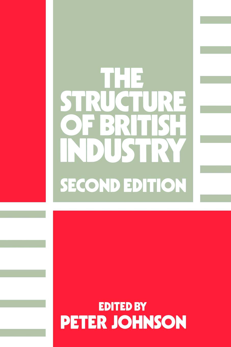 The Structure of British Industry: 2nd Edition (Paperback) book cover