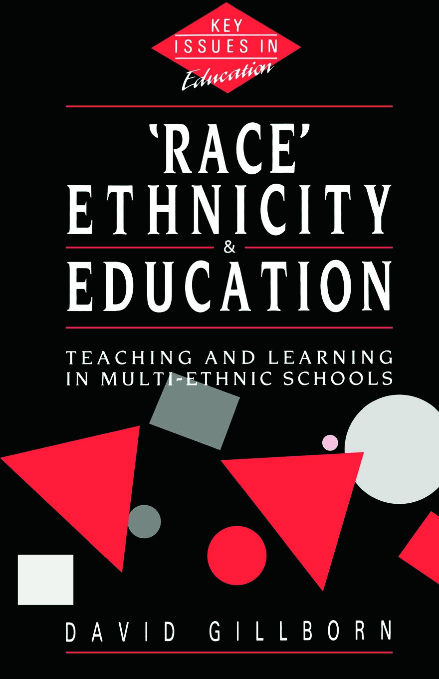 Race, Ethnicity and Education: Teaching and Learning in Multi-Ethnic Schools (Paperback) book cover
