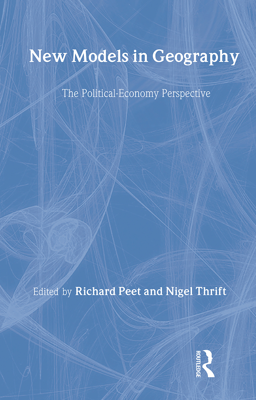New Models in Geography: The Political-Economy Perspective (Hardback) book cover