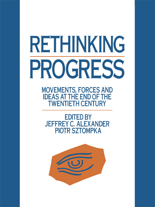 Rethinking Progress: Movements, Forces, and Ideas at the End of the Twentieth Century (Hardback) book cover