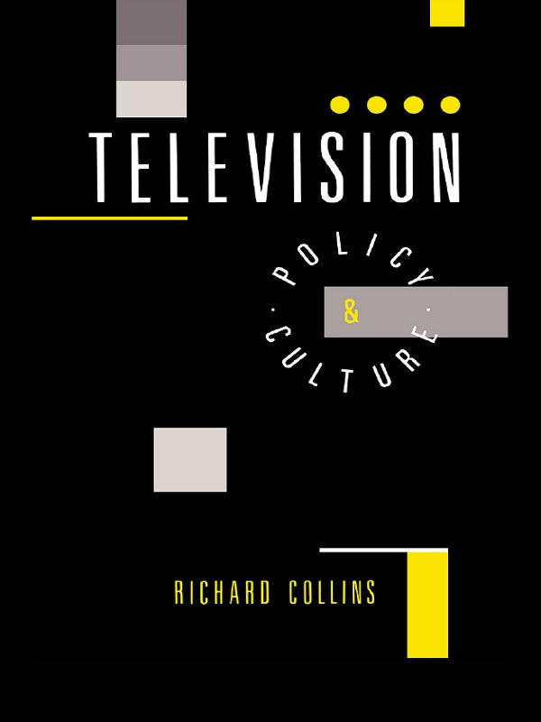 Television: Policy and Culture, 1st Edition (Hardback) book cover