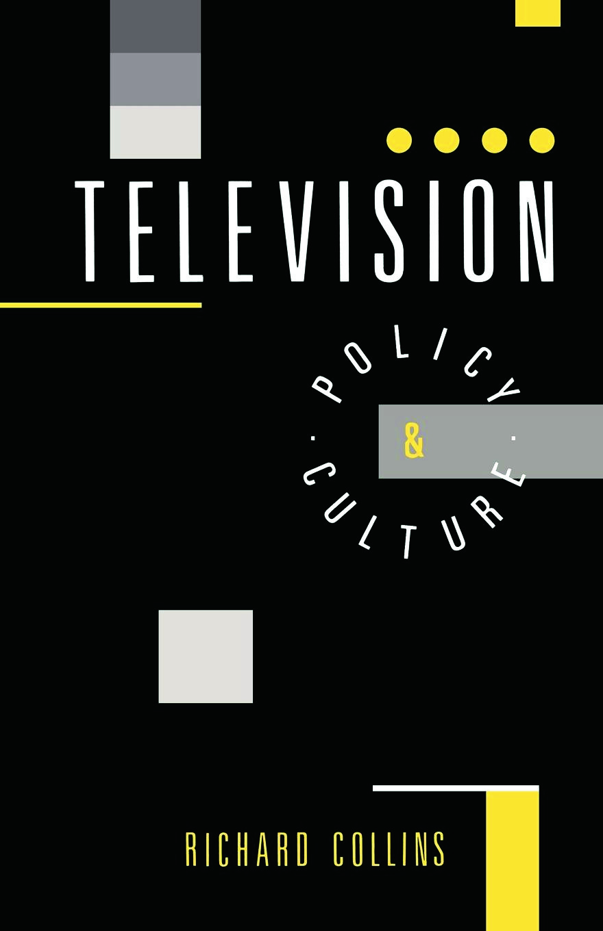 Television: Policy and Culture, 1st Edition (Paperback) book cover