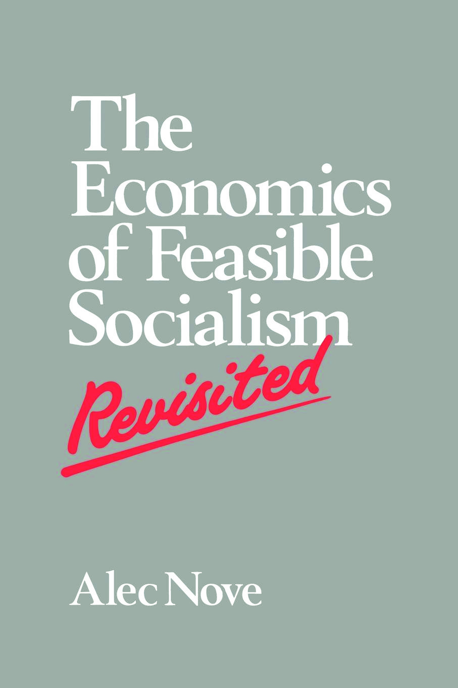 The Economics of Feasible Socialism Revisited: 1st Edition (Paperback) book cover