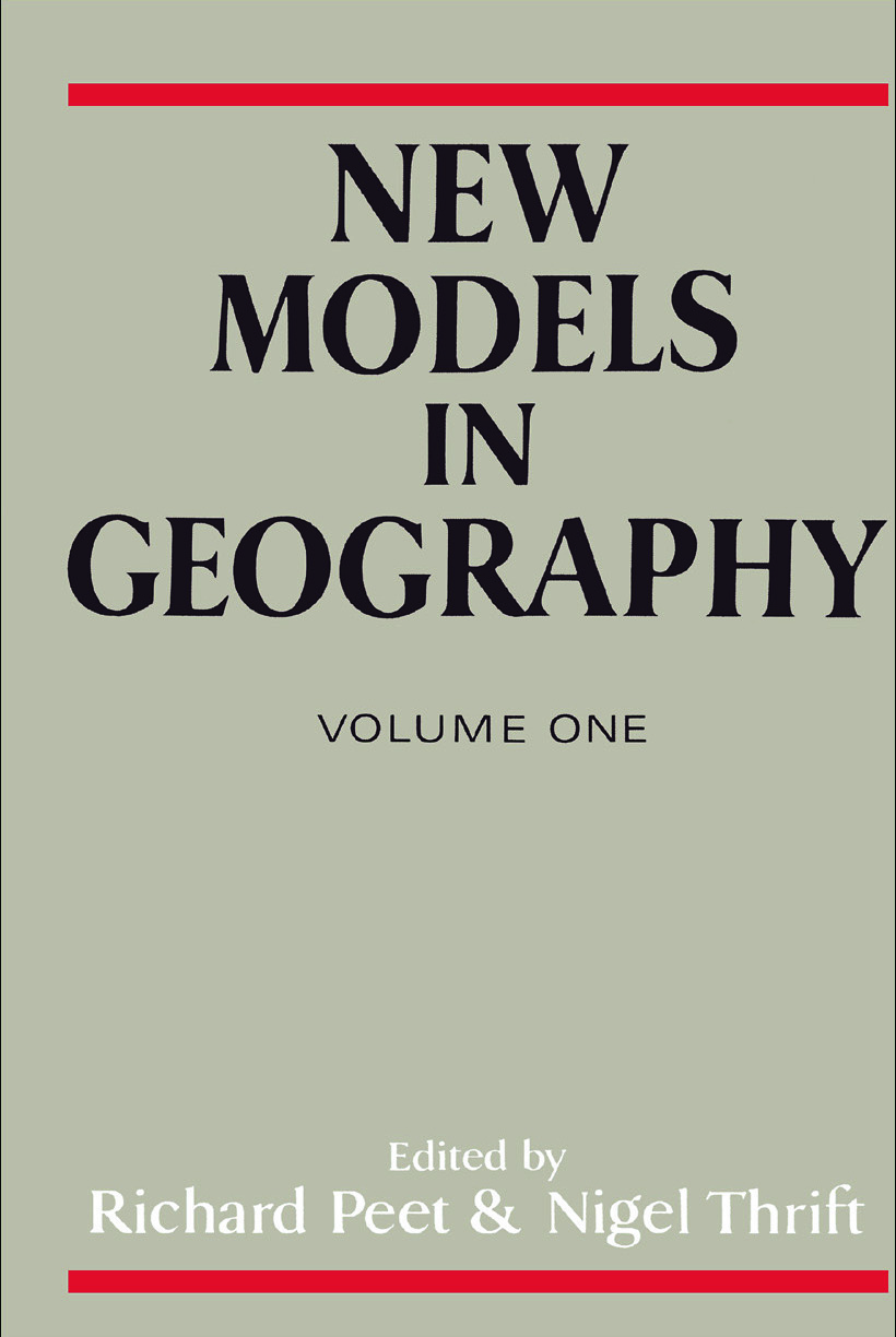 New Models in Geography - Vol 1: The Political-Economy Perspective (Paperback) book cover