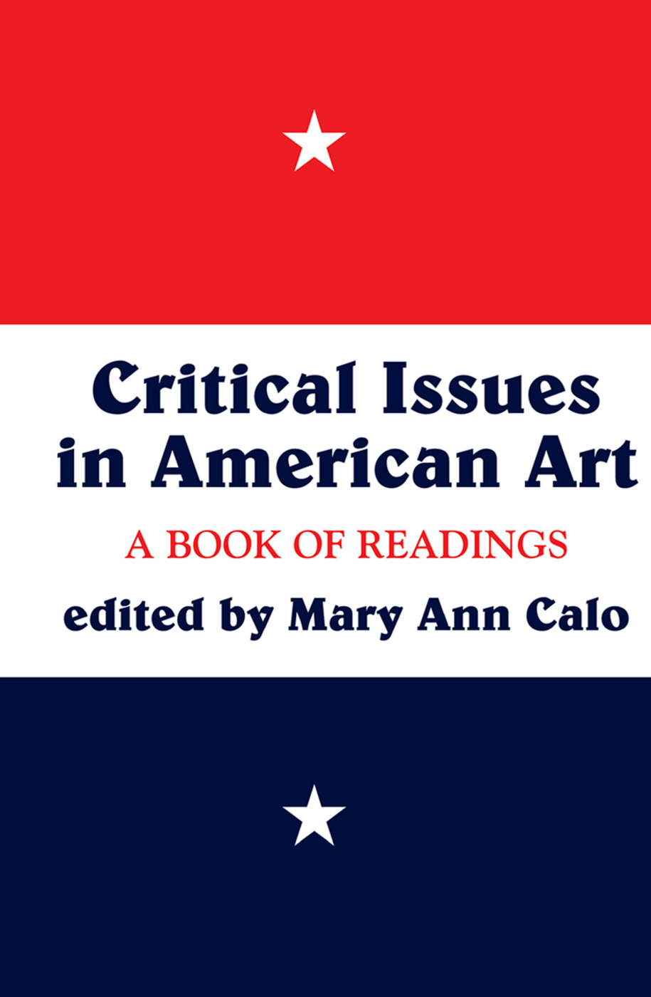 Critical Issues In American Art