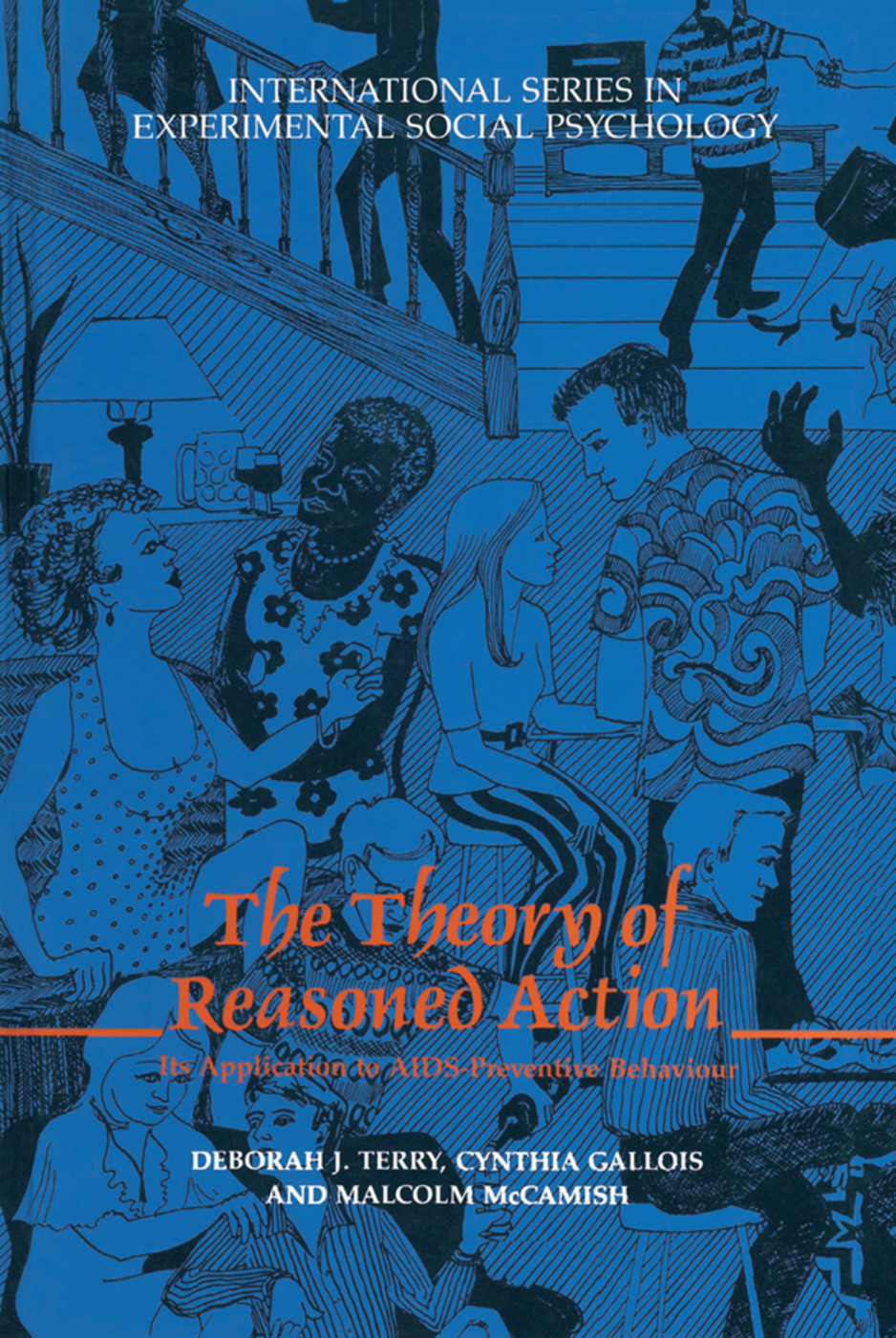 The Theory of Reasoned Action: Its application to AIDS-Preventive Behaviour (Hardback) book cover