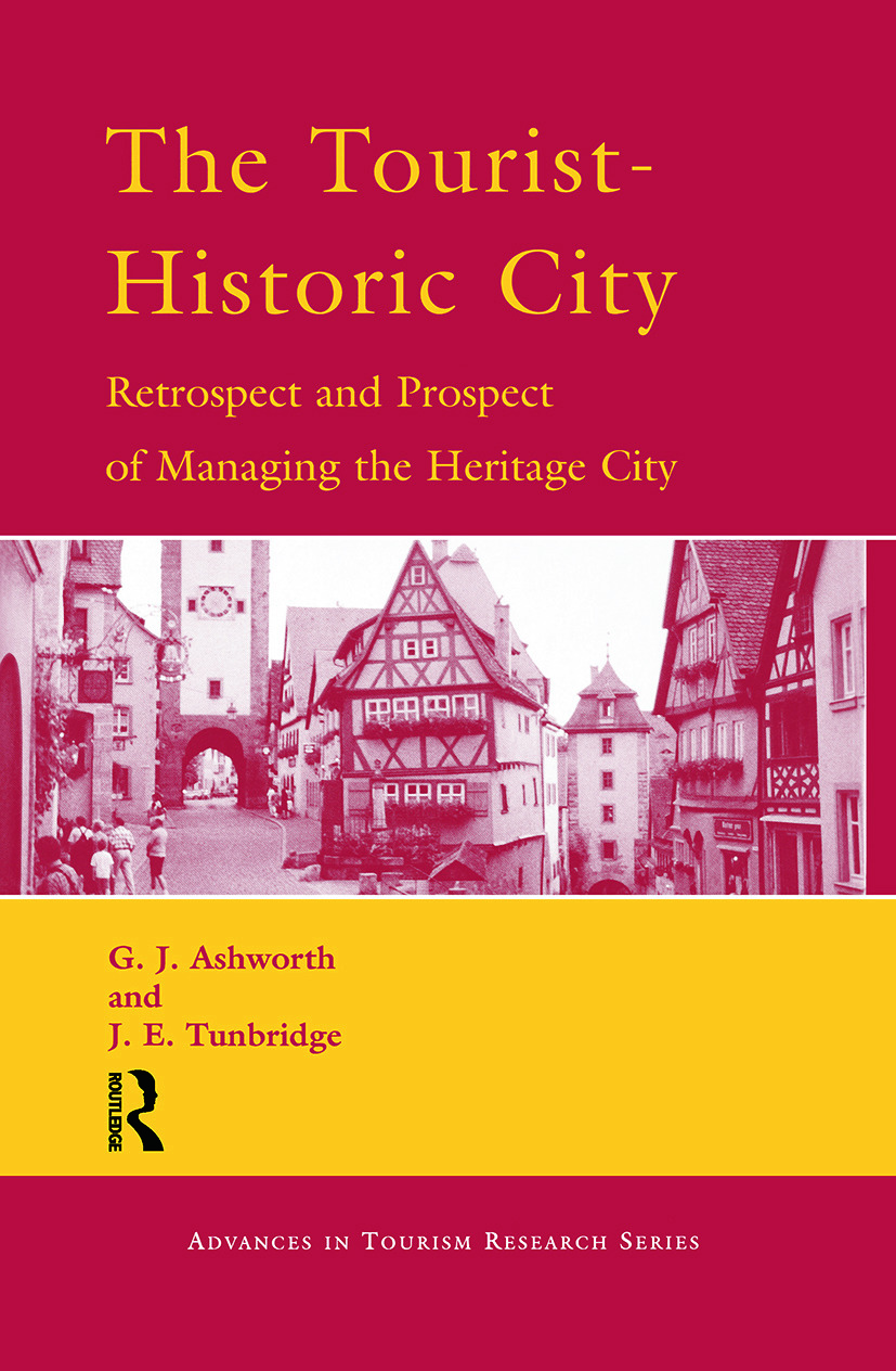 The Tourist-Historic City: 1st Edition (Hardback) book cover