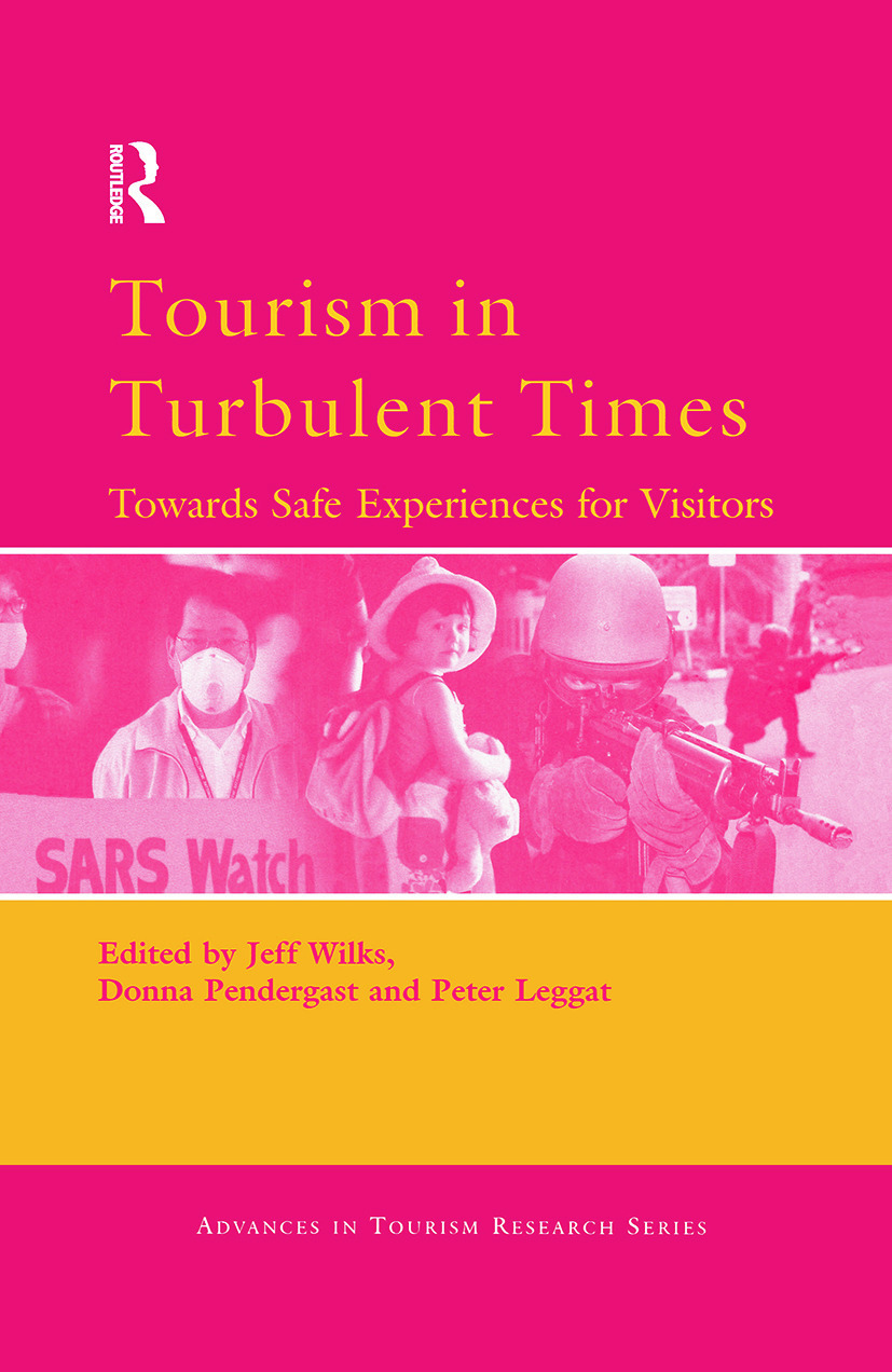 Tourism in Turbulent Times: 1st Edition (Hardback) book cover