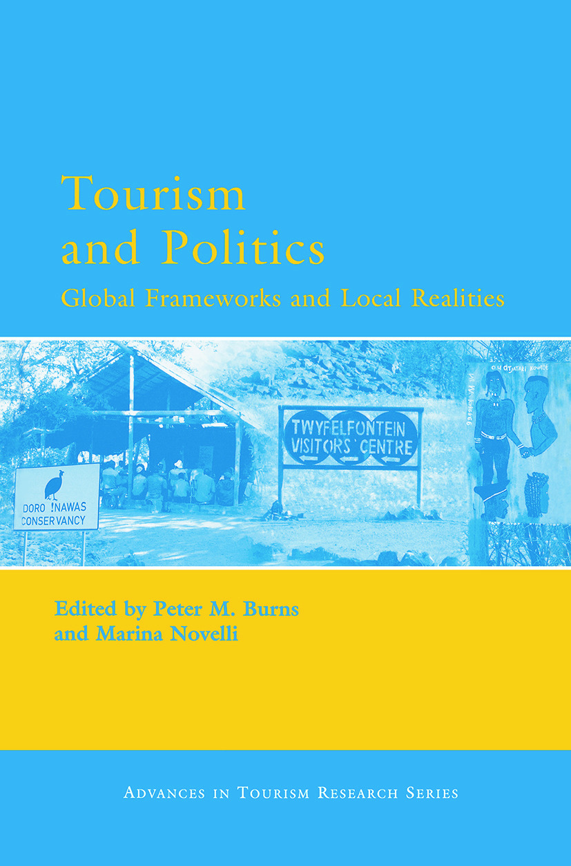 Tourism and Politics: 1st Edition (Hardback) book cover