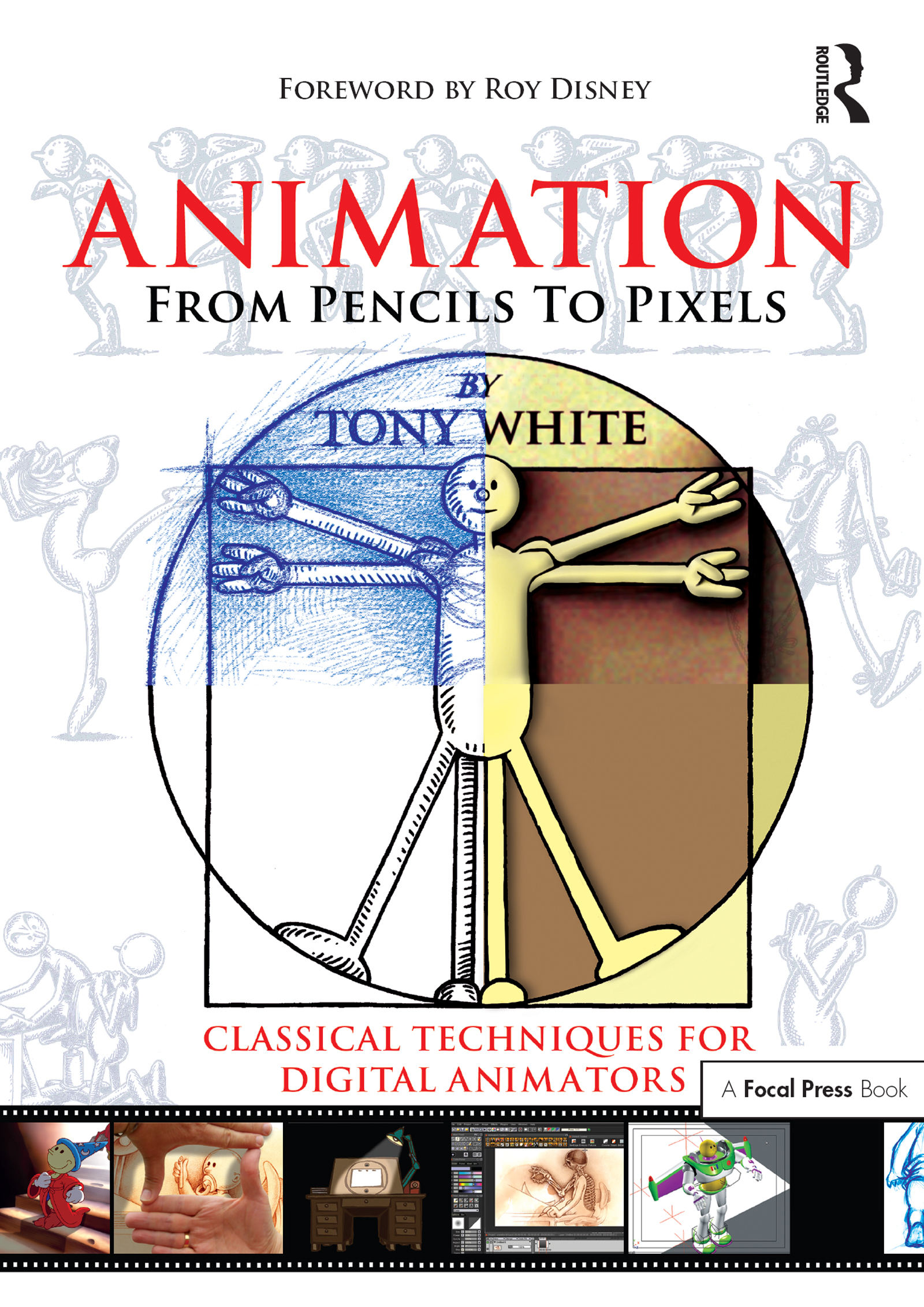 Animation from Pencils to Pixels: Classical Techniques for the Digital Animator book cover