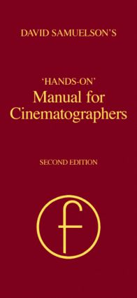 Hands-on Manual for Cinematographers