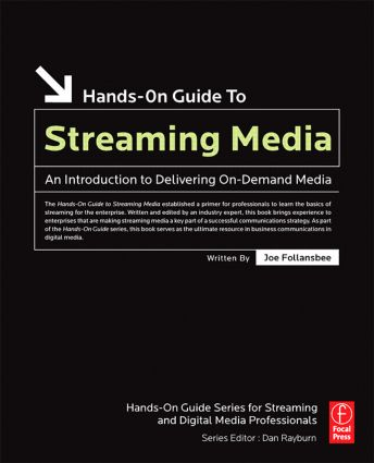 Hands-On Guide to Streaming Media: an Introduction to Delivering On-Demand Media, 2nd Edition (e-Book) book cover