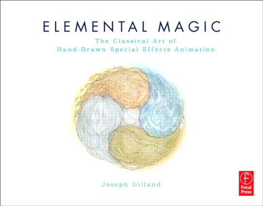 Elemental Magic: The Art of Special Effects Animation book cover