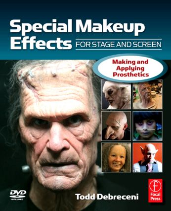 Special Make-up Effects for Stage & Screen: Making and Applying Prosthetics (e-Book) book cover