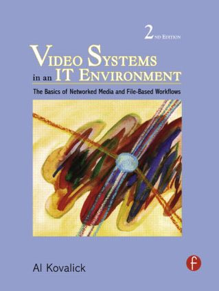 Video Systems in an IT Environment