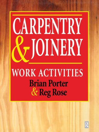 Carpentry and Joinery: Work Activities (e-Book) book cover