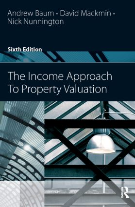 The Income Approach to Property Valuation: 6th Edition (Paperback) book cover