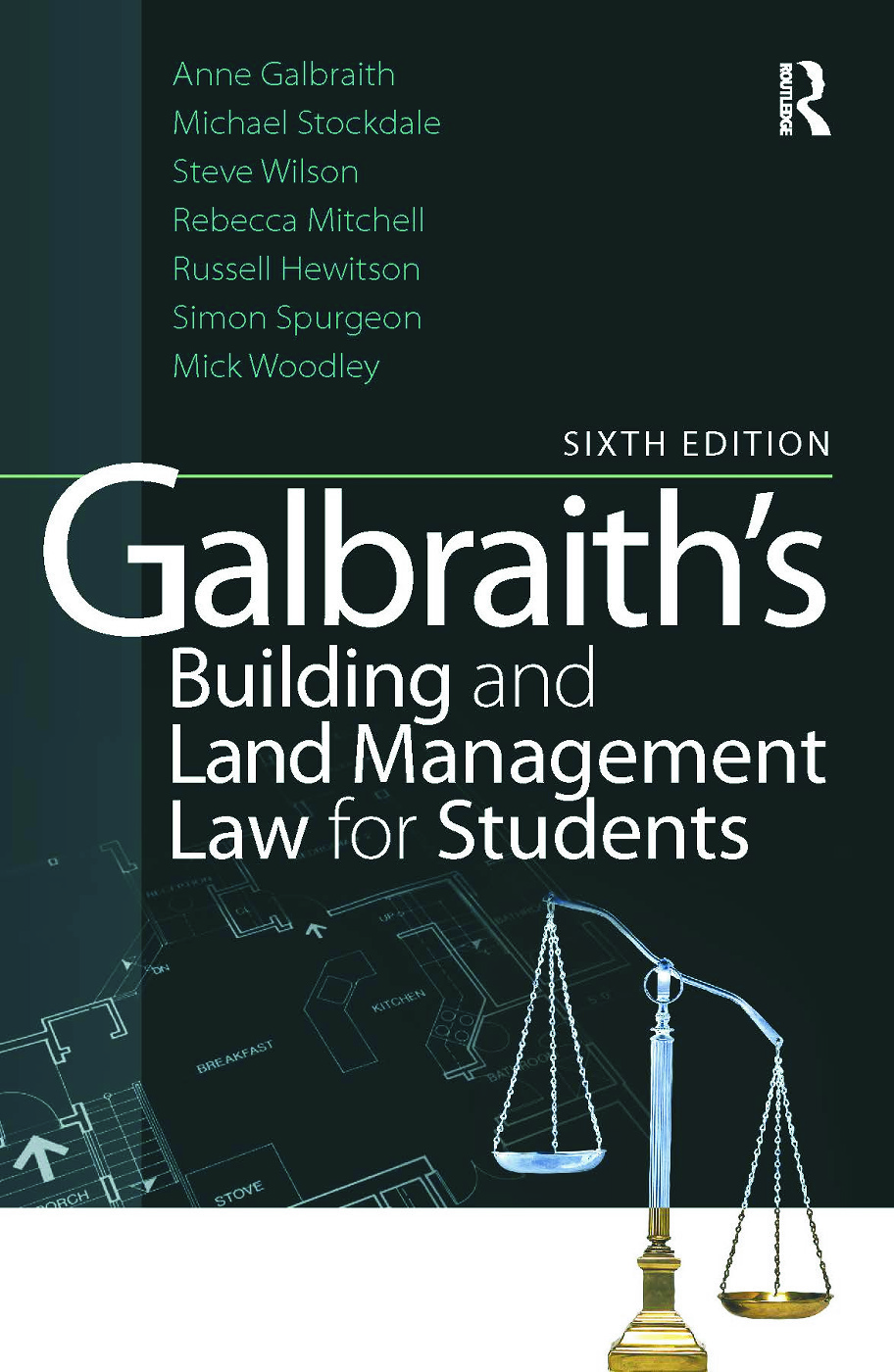 Galbraith's Building and Land Management Law for Students: 6th Edition (Paperback) book cover