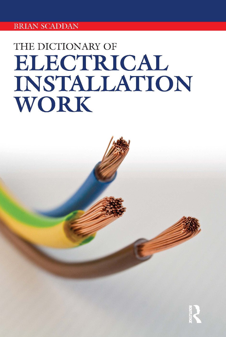 The Dictionary of Electrical Installation Work: 1st Edition (Paperback) book cover