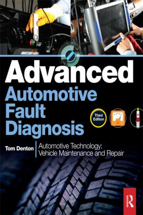 Advanced Automotive Fault Diagnosis, 3rd ed: 3rd Edition (Paperback) book cover