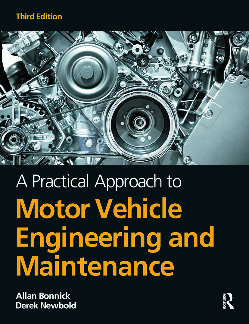 A Practical Approach to Motor Vehicle Engineering and Maintenance: 3rd Edition (Paperback) book cover