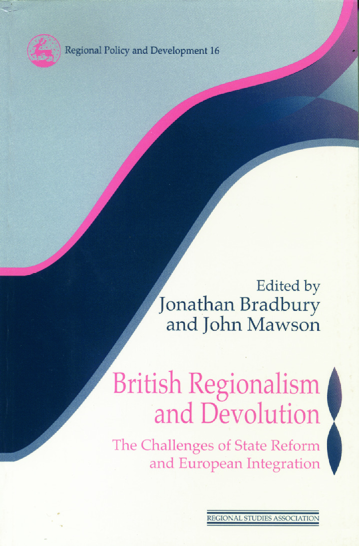 British Regionalism and Devolution: The Challenges of State Reform and European Integration, 1st Edition (Paperback) book cover