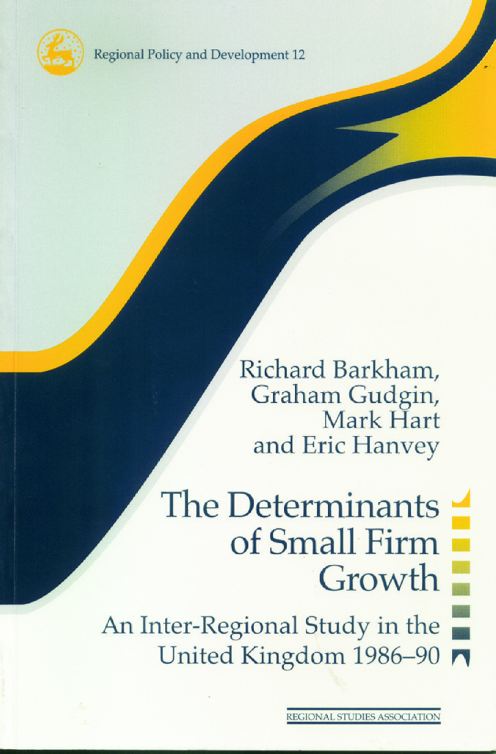 The Determinants of Small Firm Growth: An Inter-Regional Study in the United Kingdom 1986-90 (Paperback) book cover