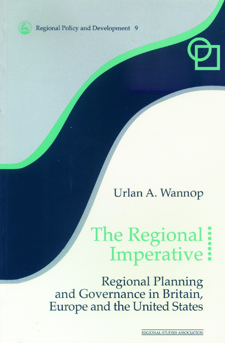 The Regional Imperative: Regional Planning and Governance in Britain, Europe and the United States (Paperback) book cover