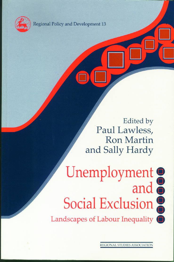Unemployment and Social Exclusion: Landscapes of Labour inequality and Social Exclusion, 1st Edition (Paperback) book cover