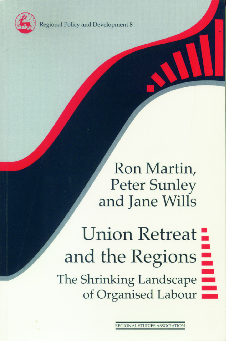 Union Retreat and the Regions: The Shrinking Landscape of Organised Labour (Paperback) book cover
