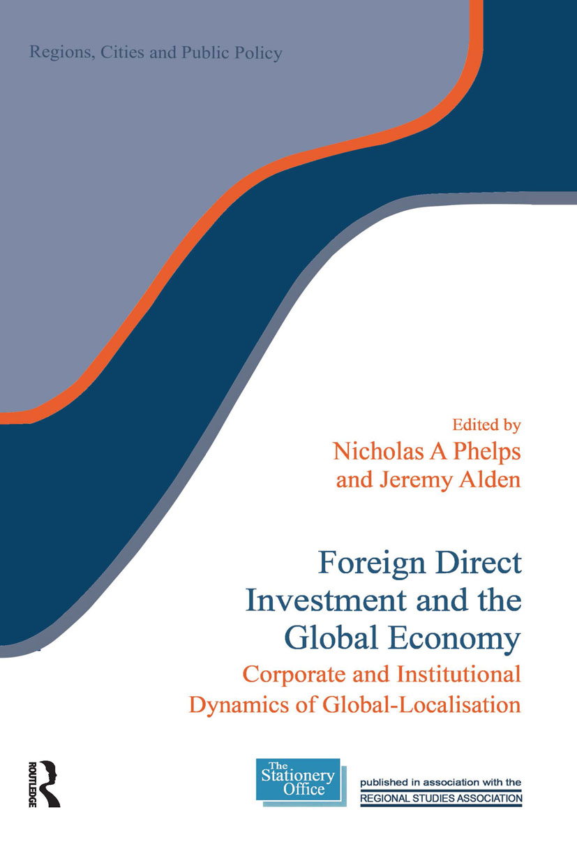 Foreign Direct Investment and the Global Economy: Corporate and Institutional Dynamics of Global-Localisation (Paperback) book cover