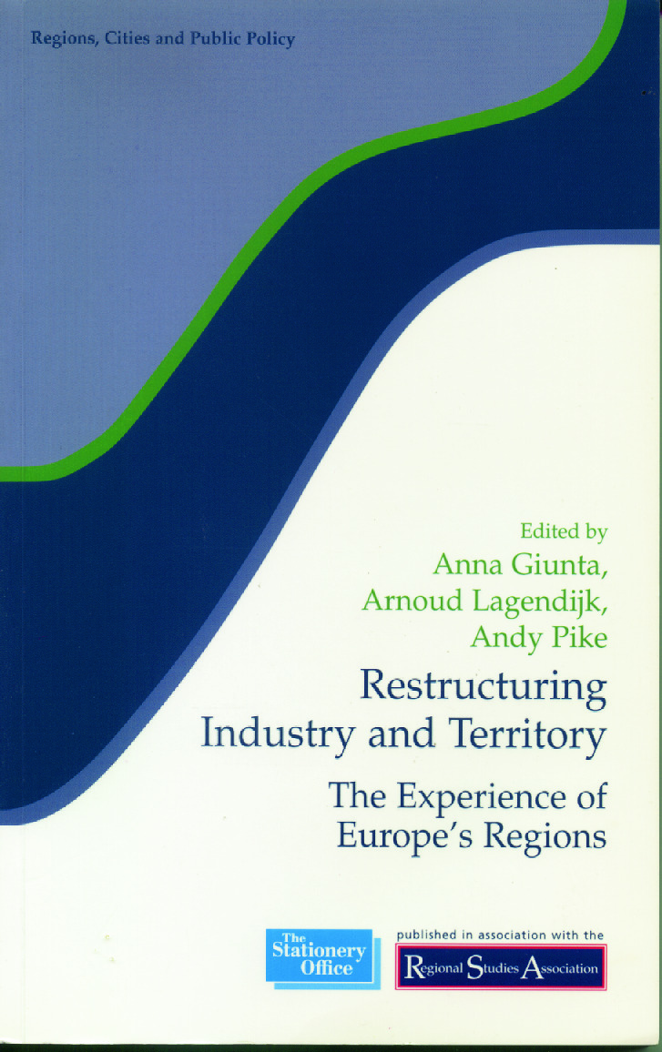 Restructuring Industry and Territory: The Experience of Europe's Regions (Paperback) book cover