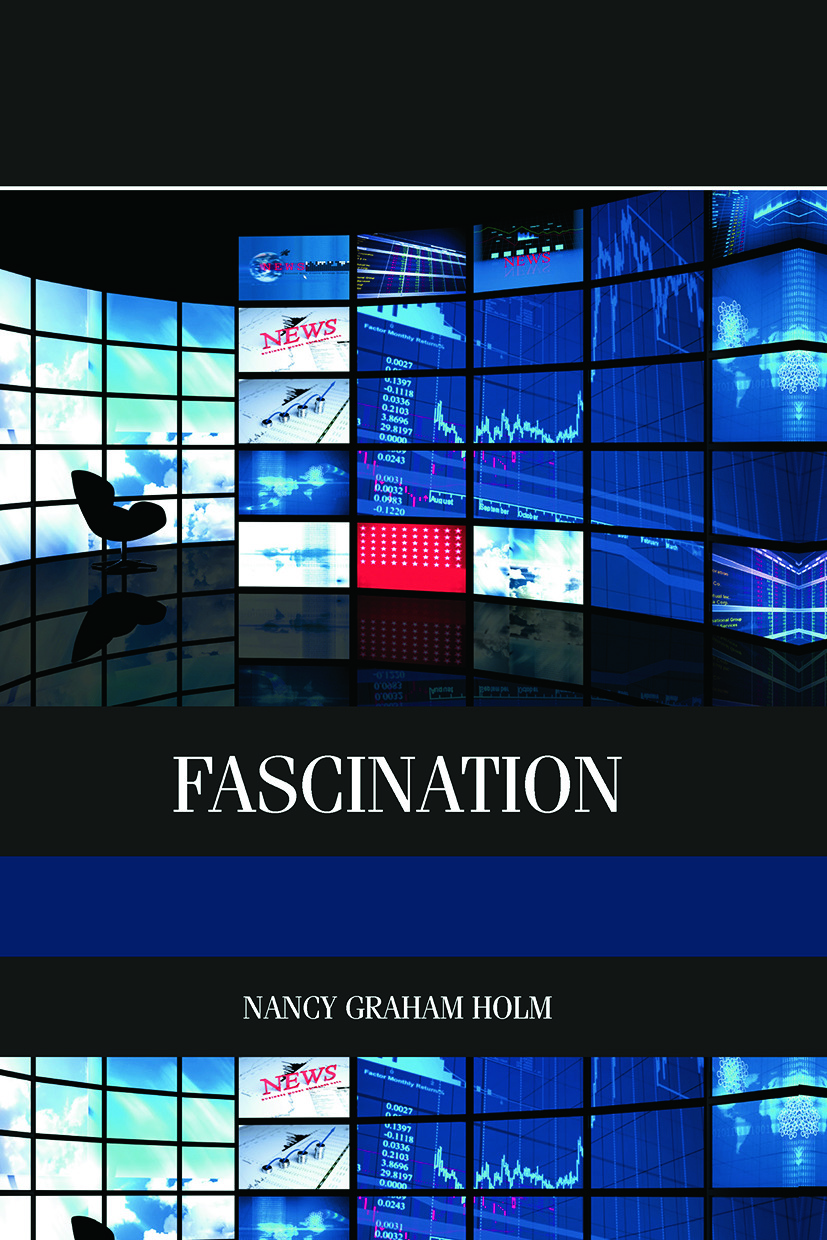Fascination: Viewer Friendly TV Journalism, 1st Edition (Hardback) book cover