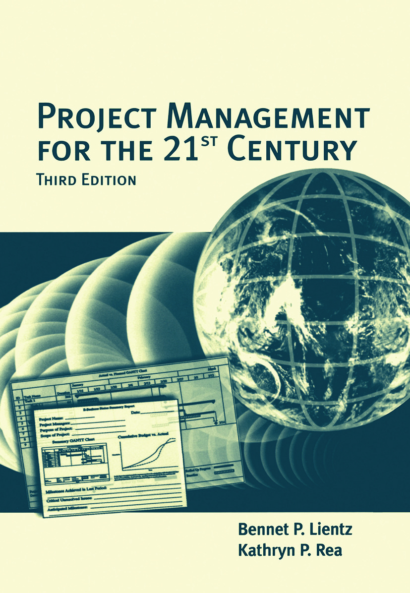 Project Management for the 21st Century: 3rd Edition (Hardback) book cover