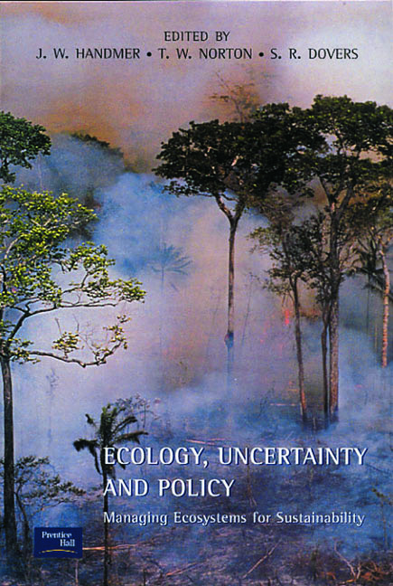 Ecology, Uncertainty and Policy: Managing Ecosystems for Sustainability, 1st Edition (Paperback) book cover