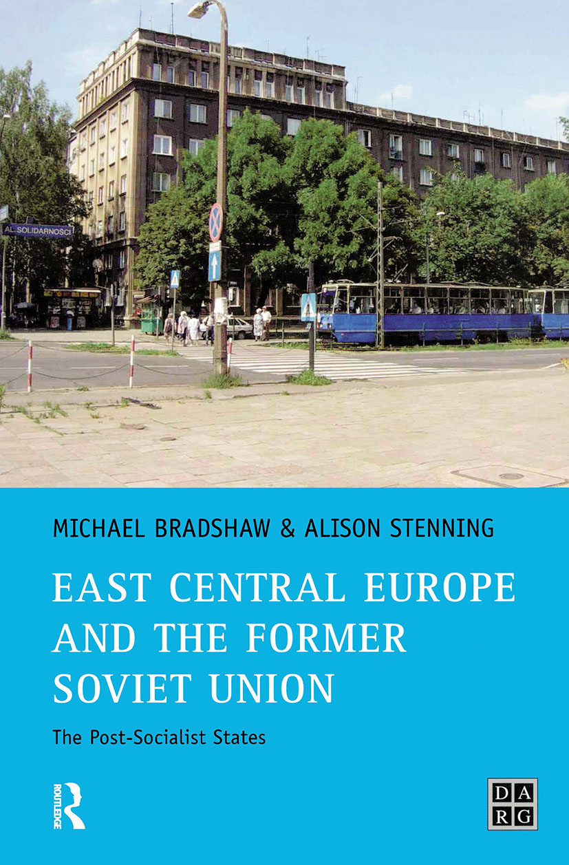East Central Europe and the former Soviet Union: The Post-Socialist States, 1st Edition (Paperback) book cover