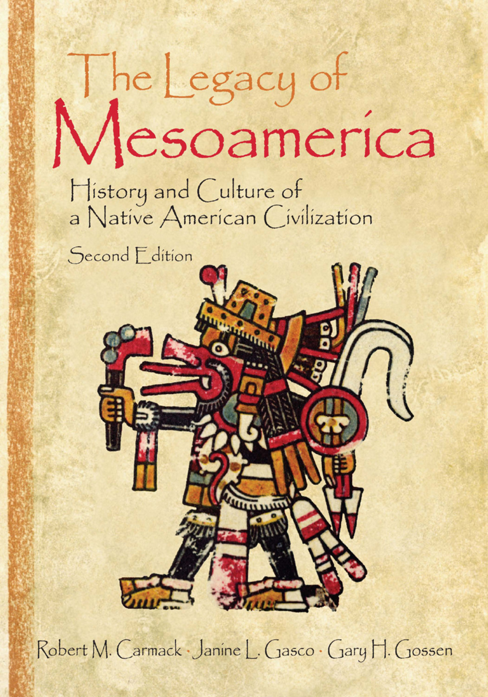 The Legacy of Mesoamerica: History and Culture of a Native American Civilization, 2nd Edition (e-Book) book cover