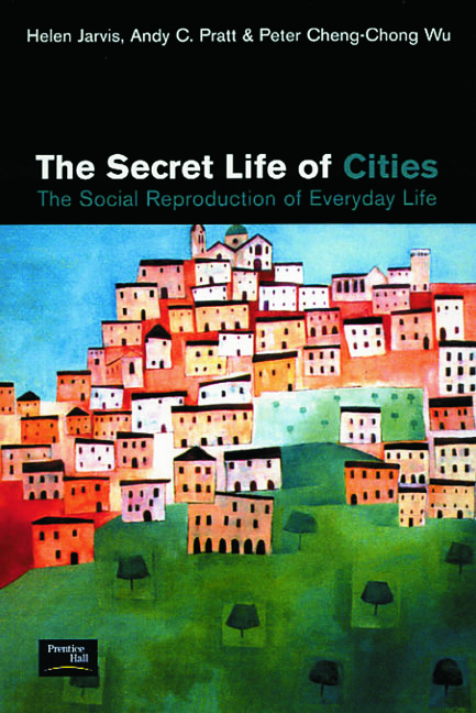 The Secret Life of Cities: Social reproduction of everyday life, 1st Edition (Paperback) book cover
