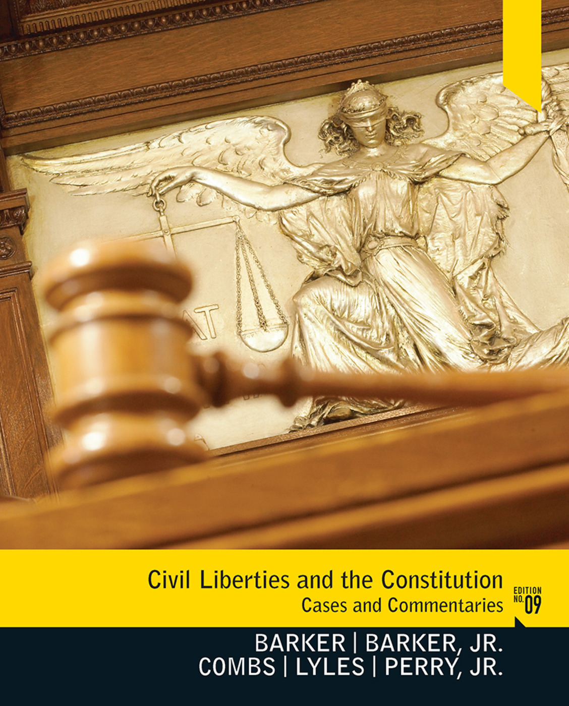 Civil Liberties and the Constitution: Cases and Commentaries, 9th Edition (Paperback) book cover