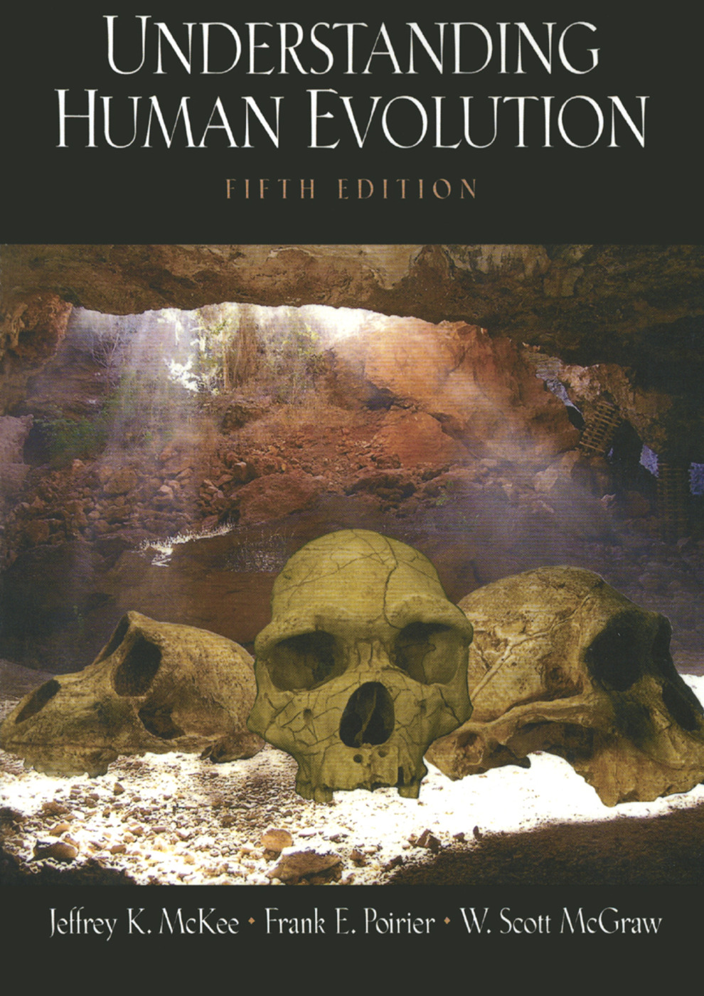 Understanding Human Evolution: 5th Edition (Paperback) book cover