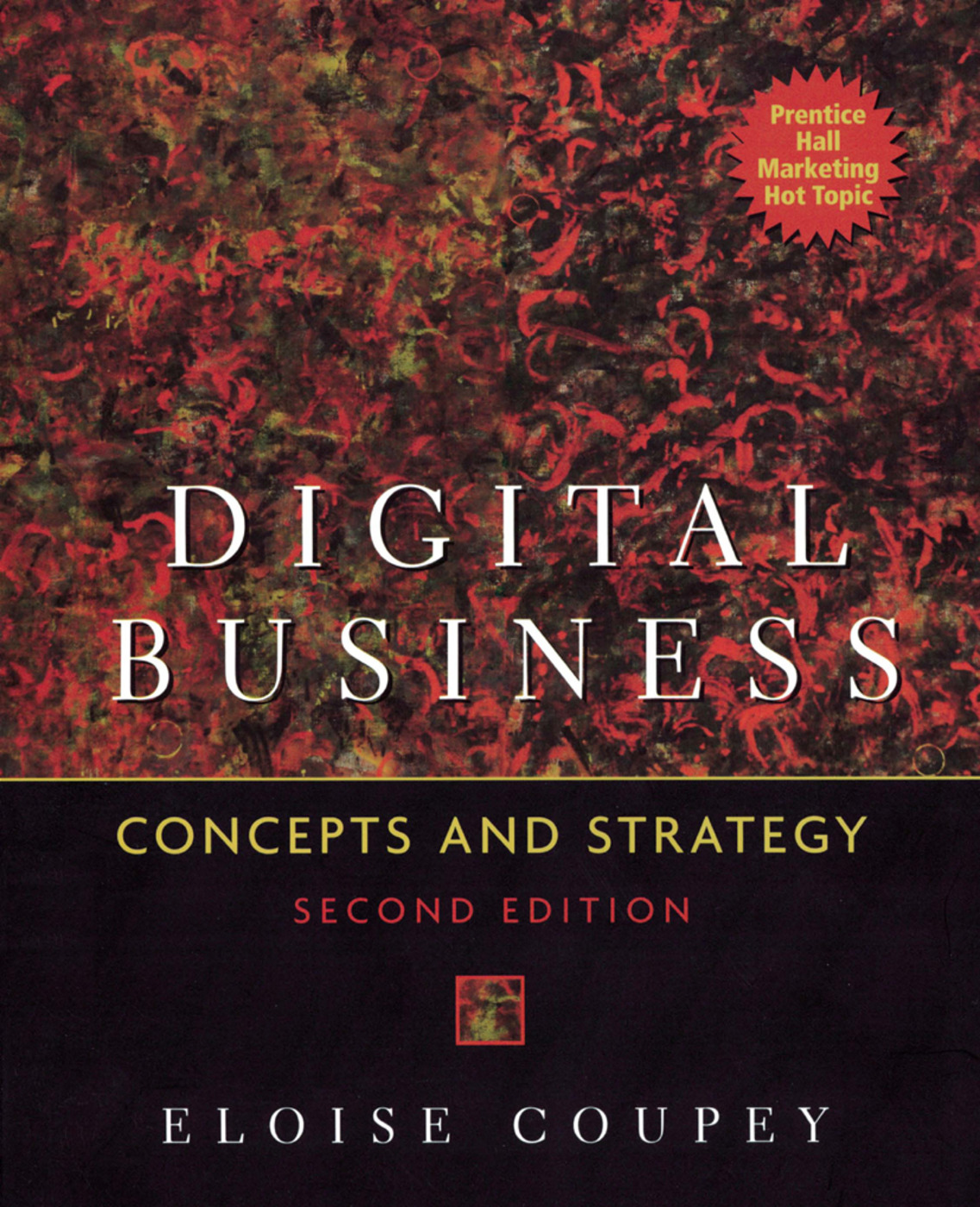 Digital Business: Concepts and strategies, 2nd Edition (Paperback) book cover