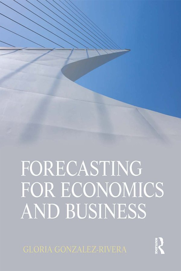 Forecasting for Economics and Business: 1st Edition (Hardback) book cover