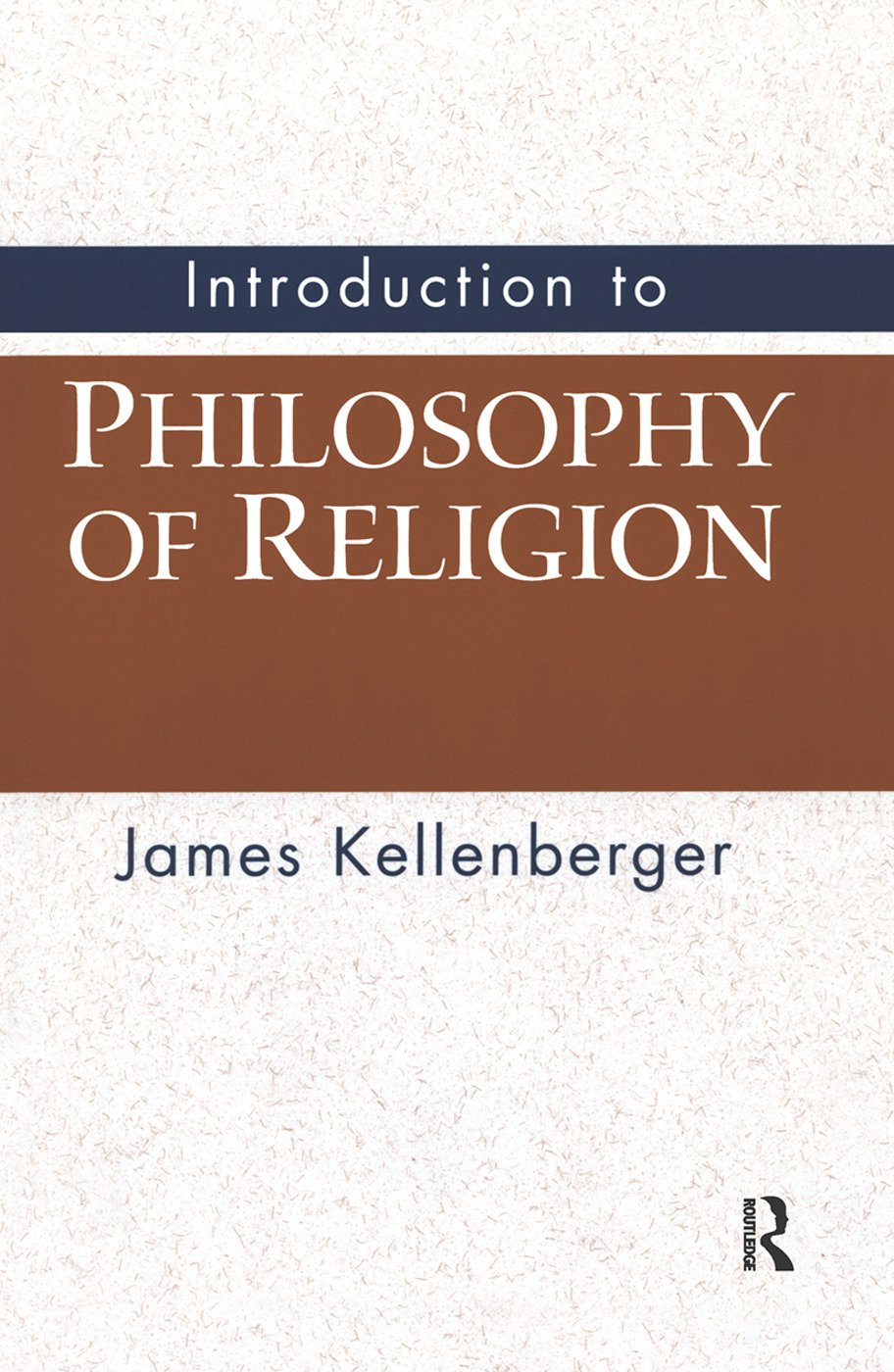 Introduction to Philosophy of Religion: 1st Edition (e-Book) book cover
