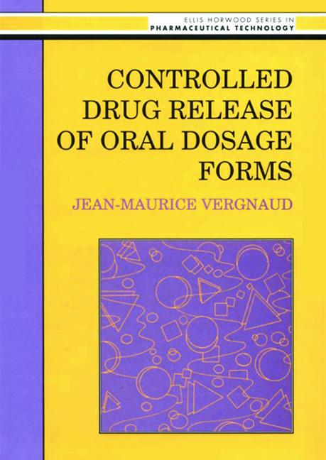 Controlled Drug Release Of Oral Dosage Forms (Hardback) book cover